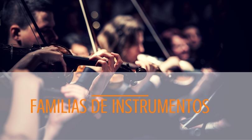 Instrumentos y Familias Instrumentales