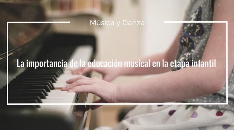 La importancia de la educación musical en la etapa infantil