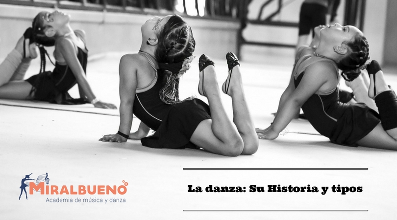 La danza: Su Historia y tipos